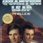 Quantum Leap: Prelude
